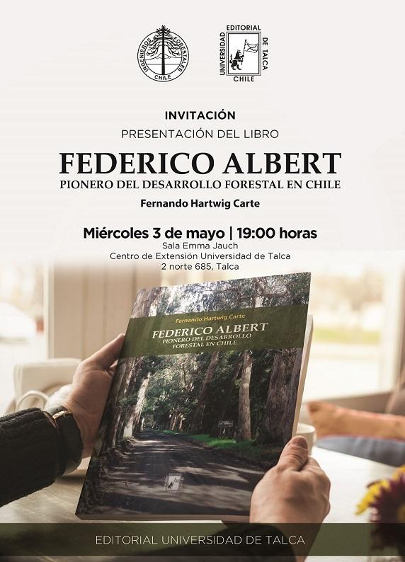 """En Talca CIFAG presentará libro """"Federico Albert, pionero del desarrollo forestal en Chile""""."""